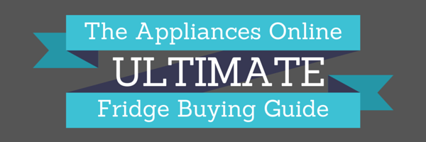 719390078 The Appliances Online Ultimate Fridge Buying Guide « Appliances ...