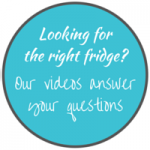 Looking for the right fridge Our videos answer your questions