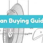 Fan Buying Guide